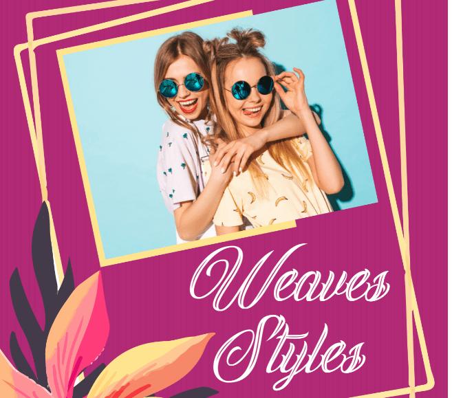 Weave Style short